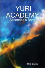 Cover of: YURI ACADEMY | M. D. Bishop