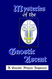 Cover of: Mysteries of the Gnostic Ascent