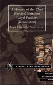 Cover of: History of the 22nd (Service) Battalion Royal Fusiliers (Kensington)