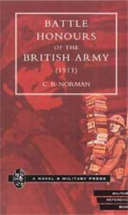 Cover of: BATTLE HONOURS OF THE BRITISH ARMY (1911) | C. B. Norman