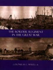 Cover of: BORDER REGIMENT IN THE GREAT WAR | Col. H. C. Wylly