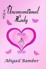 Cover of: The Unconventional Lady | Abigail Bamber