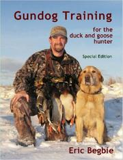 Cover of: Gundog Training for the Duck and Goose Hunter