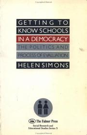 Cover of: Getting to know schools in a democracy by Helen Simons