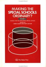 Cover of: Making Special Schools Ordinary (Making the Special Schools Ordinary) | Derek Baker