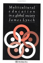 Cover of: Multicultural education in a global society | James Lynch