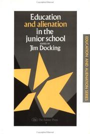 Cover of: Education and alienation in the junior school