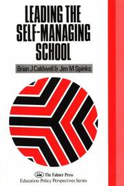 Cover of: Leading the self-managing school