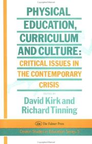 Cover of: Physical education, curriculum, and culture