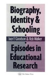 Cover of: Biography, identity, and schooling