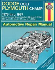 Cover of: Haynes Dodge Colt and Plymouth Champ FWD Owners Workshop Manual, 1978-1987 | John Harold Haynes