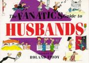 Cover of: The Fanatic's Guide to Husbands (Fanatic's Guide to)