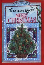 Cover of: To Someone Special Merry Christmas (To Give and to Keep) (To-Give-and-to-Keep) | Pam Brown