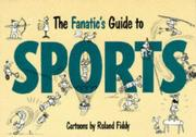 Cover of: The Fanatic's Guide to Sports (Fanatic's Guides Ser)