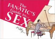 Cover of: The Fanatic's Guide to Sex (The Fanatic's Guide to)