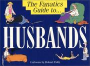 Cover of: The Fanatic's Guide to Husbands (The Fanatic's Guide to)
