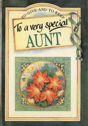 Cover of: To a Very Special Aunt (To Give and to Keep)