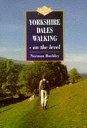 Cover of: Yorkshire Dales Walking on the Level
