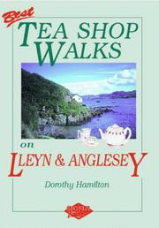 Cover of: Best tea shop walks on Lleyn & Anglesey | Dorothy Hamilton