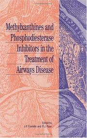 Cover of: Methylxanthines and phosphodiesterase inhibitors in the treatment of airways disease |