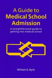 Cover of: A guide to medical school admission