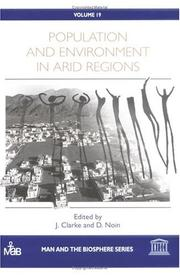 Cover of: Population and environment in arid regions | John Innes Clarke, Daniel Noin