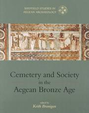 Cover of: Cemetery and society in the Aegean bronze age |