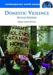 Cover of: Domestic Violence (Contemporary World Issues) | Margi McCue