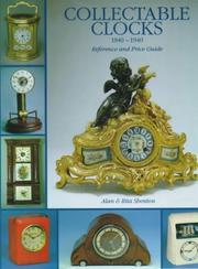 Cover of: Collectable Clocks 1840-1940 | Alan Shenton