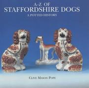 A-Z of Staffordshire dogs by Clive Mason Pope