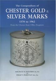 Cover of: The Compendium of Chester Gold & Silver Marks | Maurice Ridgway