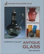 Cover of: Starting To Collect Glass
