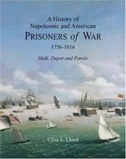 A History of Napoleonic and American Prisoners of War 1756-1816