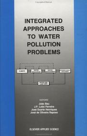 Cover of: Integrated approaches to water pollution problems | International Symposium on Integrated Approaches to Water Pollution Problems (1989 Lisbon, Portugal)