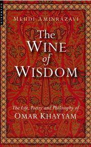 Cover of: The Wine of Wisdom | Mehdi Aminrazavi