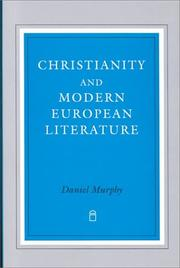 Cover of: Christianity and modern European literature | Daniel Murphy