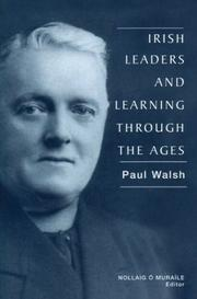 Cover of: Irish leaders and learning through the ages | Paul Walsh