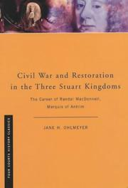 Cover of: Civil war and restoration in the three Stuart kingdoms