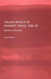 Cover of: Italian Novels Of Peasant Crisis, 1930-1950 | Brian Moloney