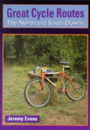 Great Cycle Routes by Jeremy Evans