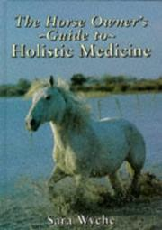 Cover of: The Horse Owner's Guide to Holistic Medicine