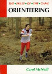Cover of: Orienteering (Skills of the Game) | Carol McNeill