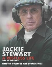 Cover of: Jackie Stewart, a Restless Life | Timothy Collings