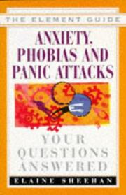 Cover of: Anxiety, phobias & panic attacks