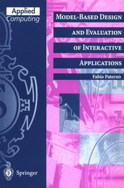 Cover of: Model-based design and evaluation of interactive applications