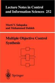 Cover of: Multiple Objective Control Synthesis (Lecture Notes in Control and Information Sciences) | Murti V. Salapaka