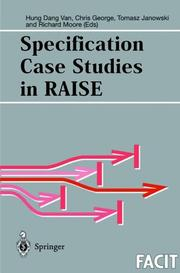 Cover of: Specification case studies in RAISE |