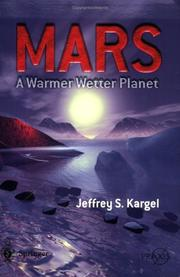 Cover of: Mars - A Warmer, Wetter Planet | Jeffrey S. Kargel