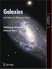 Cover of: Galaxies and How to Observe Them (Astronomers' Observing Guides) | Wolfgang Steinicke, Richard Jakiel