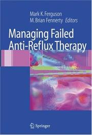 Managing Failed Anti-Reflux Therapy by